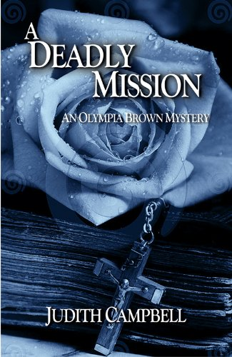 An Unspeakable Mission (Olympia Brown Mysteries Book 2)