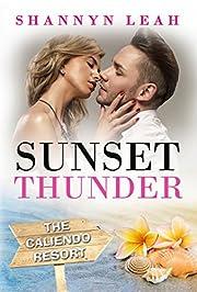 Sunset Thunder (The Caliendo Resort)