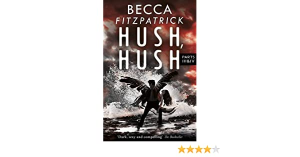 Hush Hush. Parts 3 & 4: Amazon.es: Becca Fitzpatrick: Libros ...