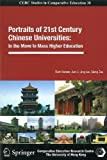 img - for Portraits of 21st Century Chinese Universities: In the Move to Mass Higher Education (Cerc Studies in Comparative Education) book / textbook / text book