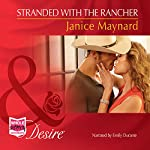 Stranded with the Rancher | Janice Maynard