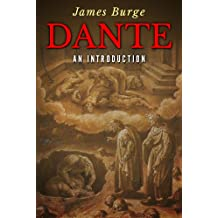 Dante: An Introduction