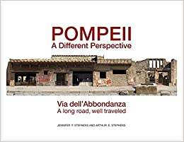 Pompeii, a Different Perspective: Via dell'Abbondanza, a long road, well traveled
