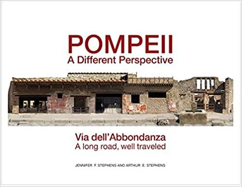 Book Pompeii, a Different Perspective: Via dell'Abbondanza, a long road, well traveled