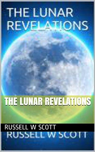 THE LUNAR REVELATIONS