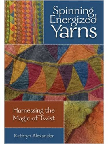 Spinning Energized Yarns: Harnessing the Magic of Twist