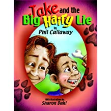 Jake and the Big Hairy Lie (The Adventures of Jake)