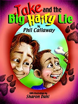 Jake and the Big Hairy Lie (The Adventures of Jake) by [Callaway, Phil]