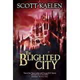 The Blighted City (The Fractured Tapestry)