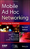 Mobile Ad Hoc Networking : The Cutting Edge Directions, , 1118087283