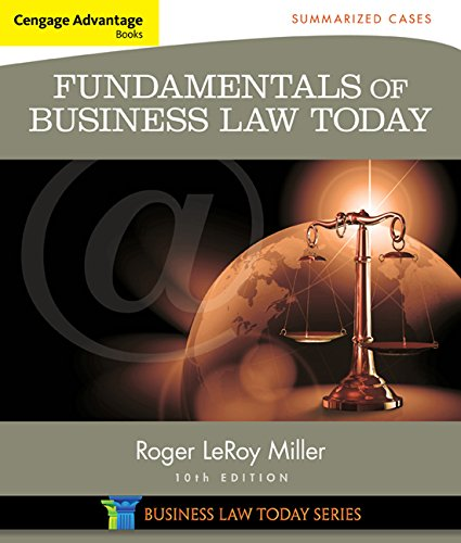 Cengage Advantage Books: Fundamentals of Business Law Today: Summarized Cases (Miller Business Law Today Family) cover
