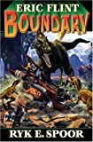 Boundary, Eric Flint and Ryk E. Spoor, 1416509321