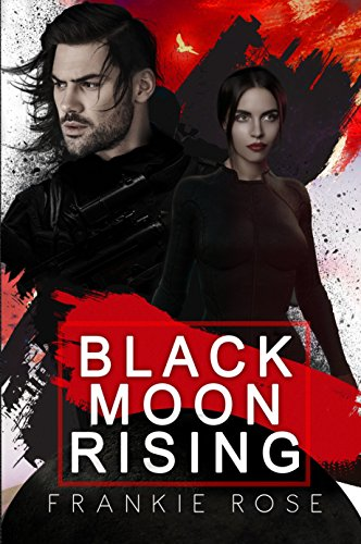 Release Blitz: Black Moon Rising by Frankie Rose