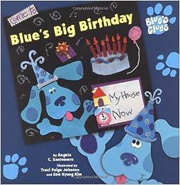 Blue's Big Birthday (Blue's Clues (Simon & Schuster