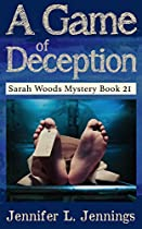 A GAME OF DECEPTION (SARAH WOODS MYSTERY SERIES BOOK 21)