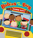 The Babies on the Bus, Karen Katz, 0805097791
