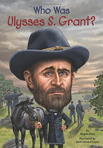 Who Was Ulysses S. Grant? - Book  of the Who Was/Is...?