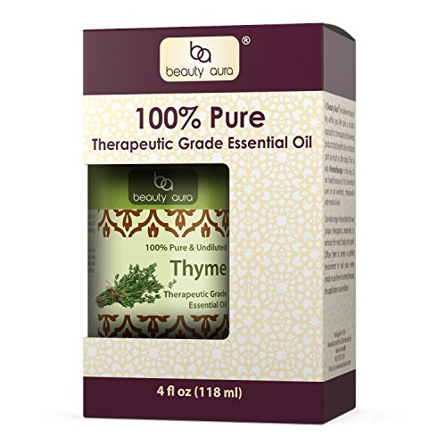 Beauty Aura Thyme Essential Oil – 4 fl oz- 100% Pure, Undiluted Therapeutic Grade Oil - Ideal for Aromatherapy