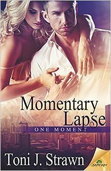 Momentary Lapse by Toni J. Strawn (2016-02-02)