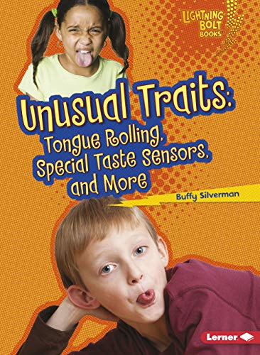 Unusual Traits: Tongue Rolling, Special Taste Sensors, and More (Lightning Bolt Books: What Traits Are in Your Genes? (Paperback))