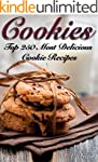 COOKIES: THE TOP 250 MOST DELICIOUS C...