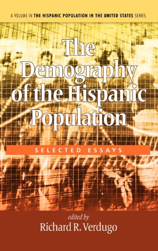 The Demography of the Hispanic Population: Selected Essays (Hc) (Hispanic Population in the United States)