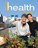 Your Health Today with Connect Plus Access Card, Michael Teague, Sara Mackenzie, David Rosenthal, 0077795814