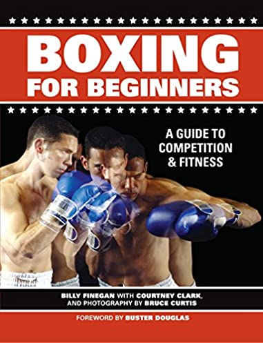 boxing for beginners a guide to competition fitness billy rh amazon com Meditation Techniques for Beginners Beginners Movie 2011