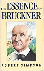 bruckner essay essence his music towards understanding