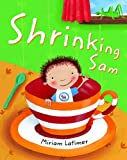 Shrinking Sam, Miriam Latimer, 1846864690