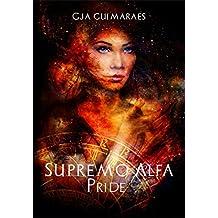 Supremo Alfa- Livro II: Pride