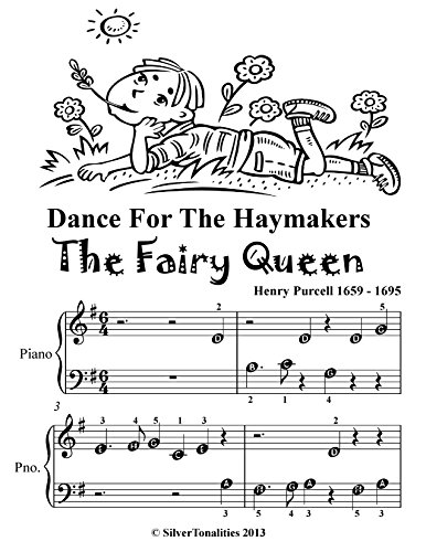 Dance for the Haymakers the Fairy Queen Beginner Piano Sheet Music Tadpole Edition
