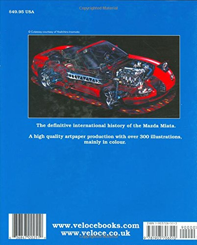 Mazda Miata: The Full Story of the Worlds Favorite Sportscar: Brian Long: 9781903706510: Amazon.com: Books