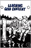 Learning Good Consent, Cindy Crabb, 1934620335