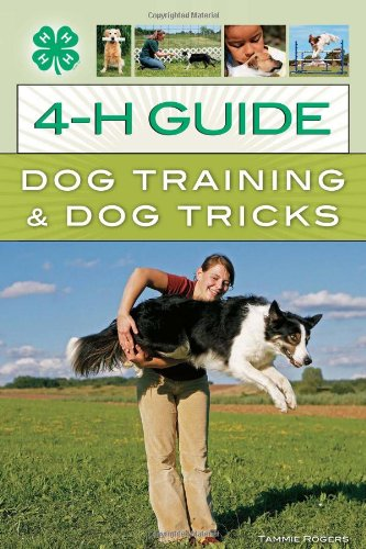4-H Guide to Dog Training & Dog Tricks (Cost To Ship A Dog To Hawaii)
