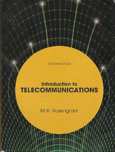 Introduction to Telecommunications (Custom Edition) pdf epub