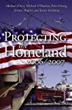 img - for Protecting the Homeland 2006/2007 book / textbook / text book