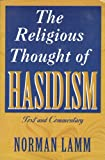 The Religious Thought of Hasidism : Text and Commentary, , 0881254401