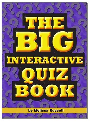 The Big Interactive Quiz Book - Quiz Questions