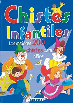 CHISTES INFANTILES (Adivinanzas y Chistes) (Spanish