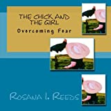 The Chick and the Girl, Rosana Reeds, 1477484574
