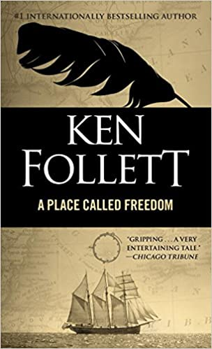 Ken Follett - Place Called Freedom Audiobook Free Online