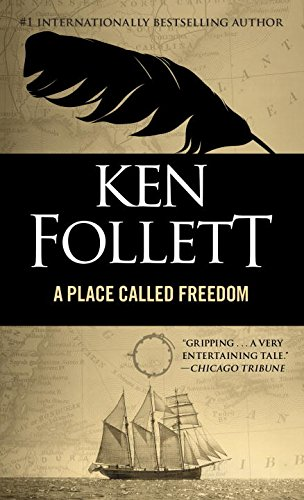 Book cover from Place Called Freedom by Ken Follett