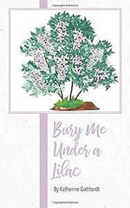 Bury Me Under a Lilac