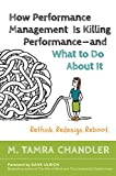 img - for How Performance Management Is Killing Performance and What to Do About It book / textbook / text book