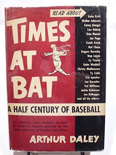 Half Bat (Times at bat,: A half century of baseball)