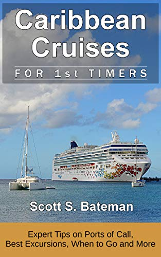 Caribbean Cruises for 1st Timers: Expert Tips on Ports of Call, Best Excursions, When to Go and More