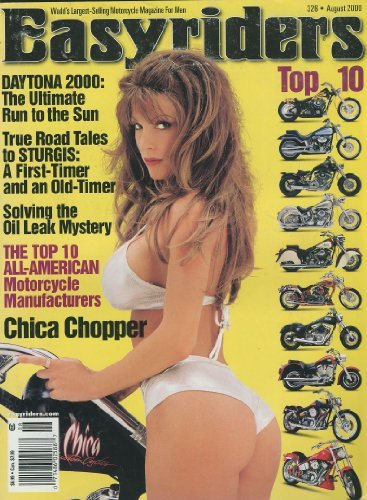 Easyriders (August 2000) Solving the Oil Leak Mystery; Top 10 All-American Motorcycle Manufacturers; Rachel Kukhahn Dyna Glide; Jaques Charton Panhead Chop; Chica Custom Old-School FL Chopper; Dale Walksler's Rare 1939 WLDR; 98 Fat Boy; 75 Sporty (No. 326) - All American Motorcycles