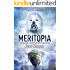 Meritopia (Meritropolis Book 3)