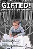 Gifted! the Story of a Teenage Genius, Rod Thompson and Alison Thompson, 1470130386